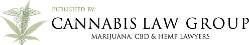 Cannabis Law Group's Medical Marijuana Legal Blog